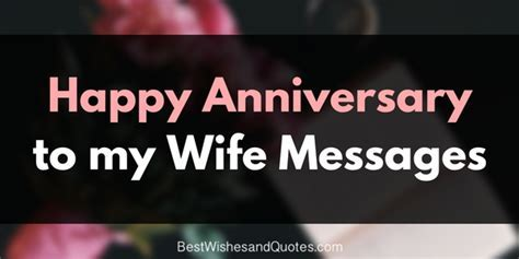 Romantic and Sweet Happy Anniversary Messages for A Wife