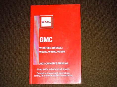 motor repair manual 1999 gmc 3500 user handbook gmc owners manual w3500 w4500 w5500 1999 2004 used isuzu npr nrr truck parts busbee
