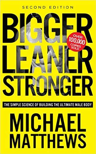 Change Up Book Report by Bigger Leaner Stronger The Simple Science Of Building The Ultimate 2nd Edition