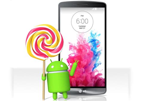 android lollipop phones lg s phones are the to get an android lollipop upgrade updated