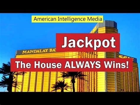 The House Always Wins by Las Vegas Shooting The House Always Wins