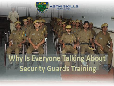 Why is everyone talking about security guard training astm blog