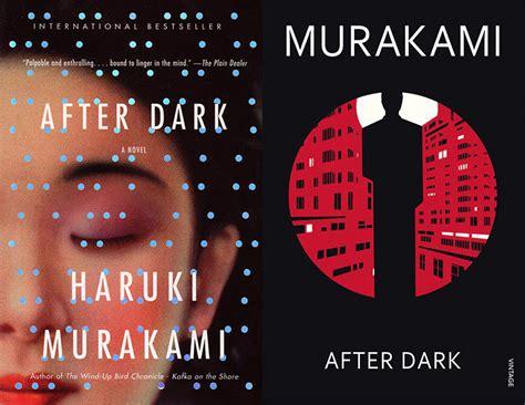 After By Haruki Murakami after dark by haruki murakami kusuyama