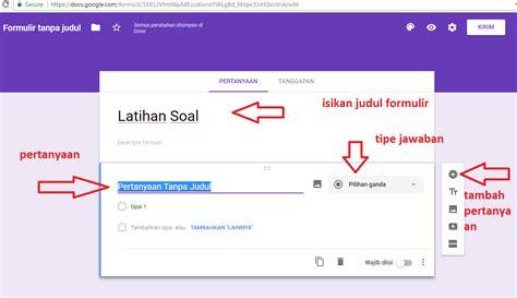 cara membuat skor kuesioner cara membuat kuesioner online menggunakan google form