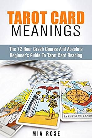 The Tarot Directory tarot card meanings the 72 hour crash course and absolute