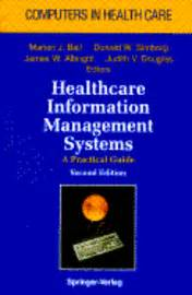 Mba Healthcare Systems Management by Healthcare Information Management Systems W