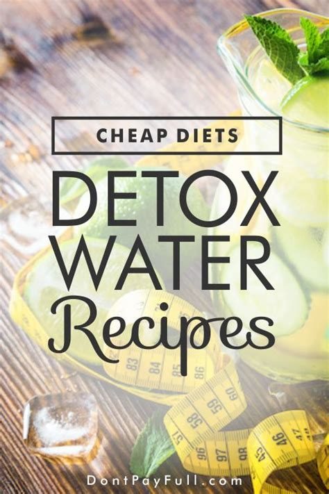 Inexpensive Detox Diets cheap diets the yummiest detox water recipes to try