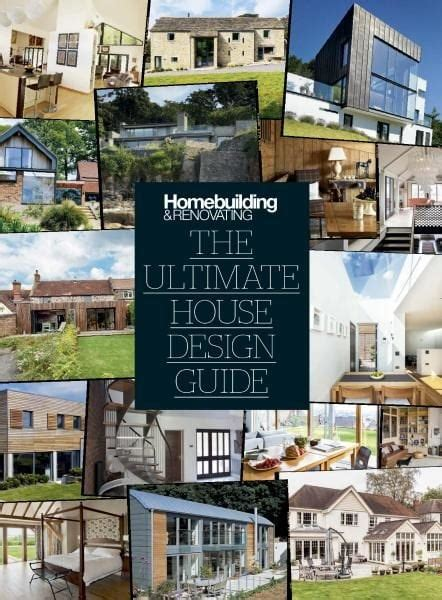 House Design Magazines Pdf by Homebuilding Renovating The Ultimate House Design