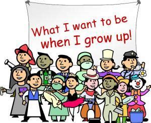 What I Want To Be When I Grow Up Essay by Careers What Do You Want To Be When You Grow Up Mrs Kelley Counselor