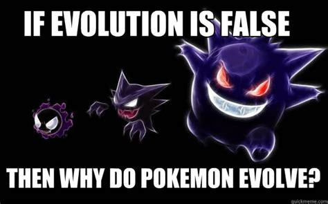 Pokemon Evolution Meme - if evolution is false then why do pokemon evolve misc