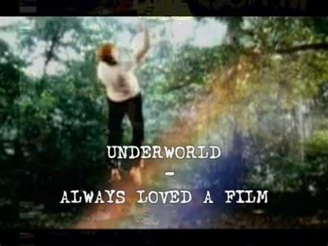 always loved a film underworld youtube underworld always loved a film youtube