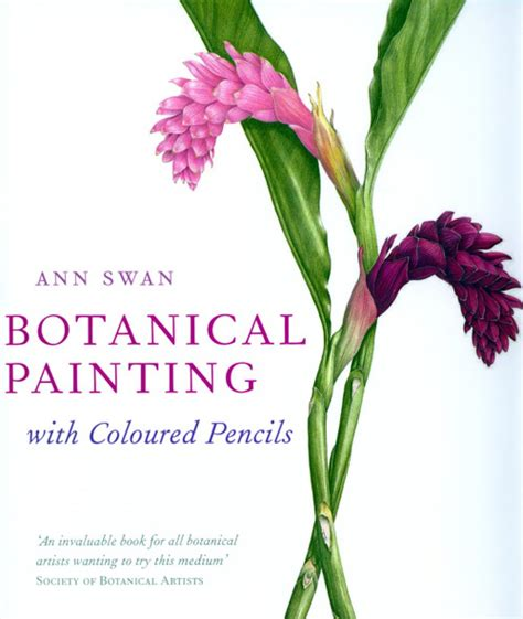 0007275528 botanical painting with coloured pencils botanical painting with coloured pencils ann swan nhbs