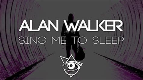 alan walker you and me lyric alan walker sing me to sleep asa claysa