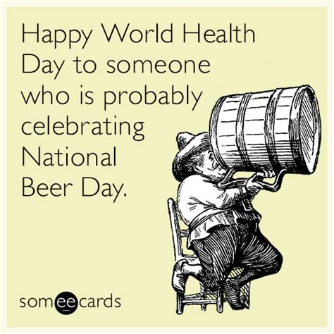 beer goggles ecard jokes memes pictures jokideo happy world health day to someone who is probably