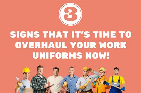 Overhaul Your Image Instantly by 3 Signs It S Time To Overhaul Your Work Uniforms Now