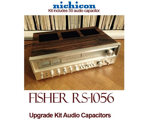 rs capacitors fisher rs 1056 upgrade kit audio capacitors