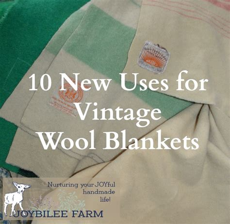 10 New Uses for Vintage Wool Blankets   Joybilee Farm