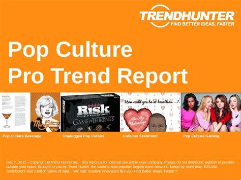 pop the exchange of consumerism and culture pop culture trend report custom pop culture market research