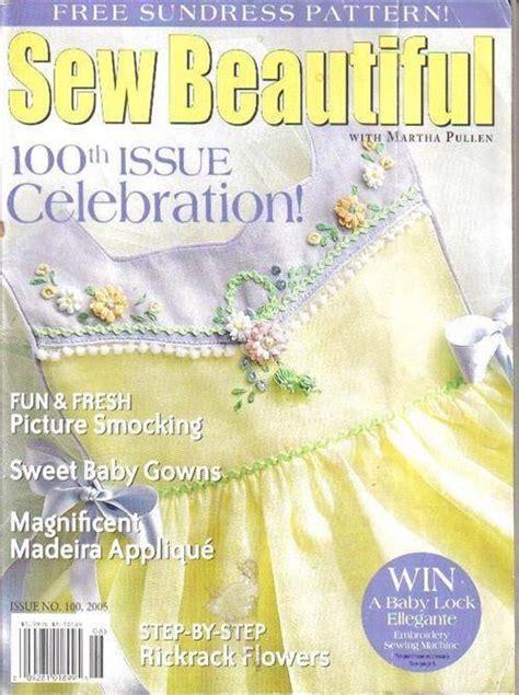 beautiful magazine sew beautiful magazine martha pullen w free pattern