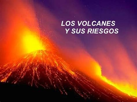 imagenes de desastres naturales volcanes los volcanes