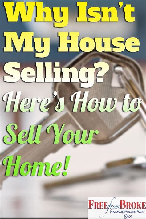 why isn t my house selling this is why your house isn t selling here s how to finally get your house sold