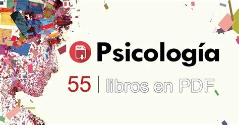 libros de psicologia infantil pdf gratis 55 libros de psicolog 237 a en pdf 161 gratis