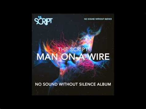 the script man on a wire mp the script man on a wire kube radio
