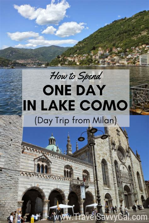 how to spend one day in lake como italy travel savvy gal