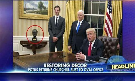 trump reinstalls churchill bust obama removed gopusa president trump reinstalls churchill bust mlk