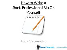 how to write a professional bio ft dan schawbel