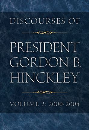 leader of of britannia volume 2 books discourses of president gordon b hinckley volume 2 2000