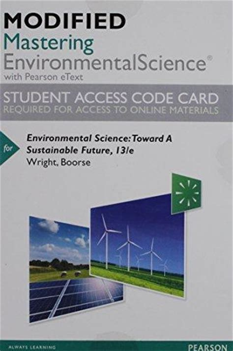 pearson etext environmental science toward a sustainable future access card 13th edition books isbn 9780134404028 modified