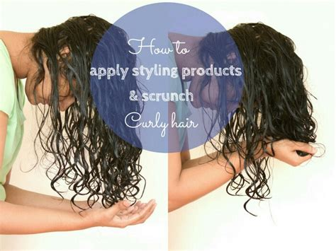 scrunch hir nd perm how to apply products and scrunch curly hair