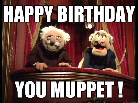 Happy Birthday Old Man Meme - muppets car memes