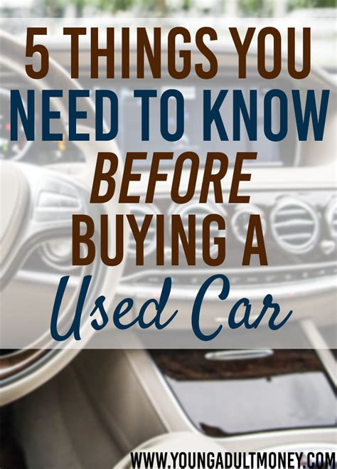 how to know if a used car is a good deal yourmechanic advice 5 things to know when buying a used car young money