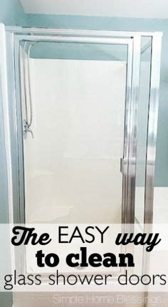 Best Product To Clean Shower Doors How To Clean Calcium Scale Buildup On Glass Shower Doors Shower Doors And Products