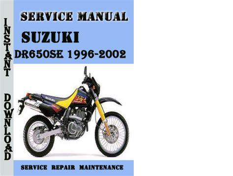 Suzuki Dr650se 1996 2002 Service Repair Manual Pdf