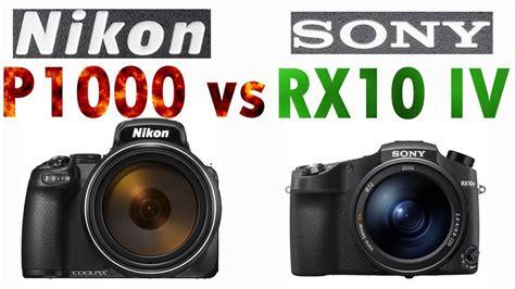 Rx10m3 Vs Nikon P900 by Nikon P1000 Vs Sony Rx10 Iv