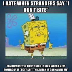 Whats That Strange Burning Sensation Its A Warning From Your Shirt by 151 Best Images About Spongebob Memes On