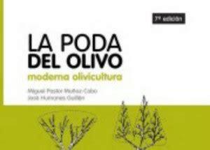 libro la poda pruning nueva edici 243 n del libro poda del olivo asaja ja 233 n