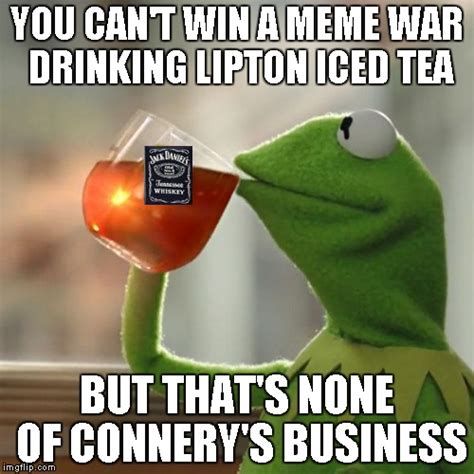 Sweet Tea Meme - but thats none of my business meme imgflip