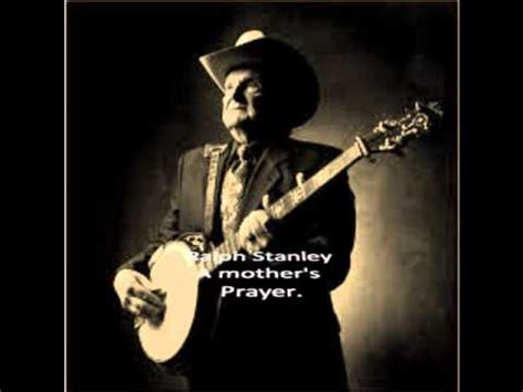 ralph stanley swing low sweet chariot ralph stanley a mother s prayer country western