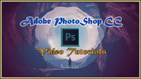adobe photoshop learning tutorial photoshop cc 2017 tutorials downloadable hd formatted