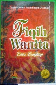 Fikih Wanita Best Seller Cover buku fiqih wanita edisi lengkap pustaka al kautsar
