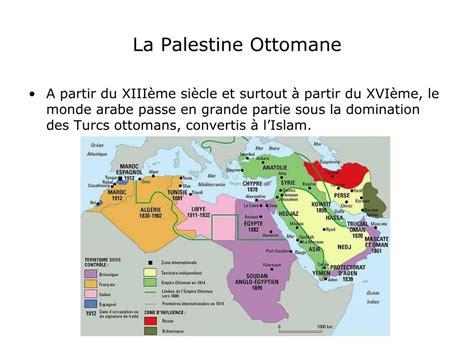 Palestine Ottomane by Ppt Le Conflit Isra 233 Lo Arabe Des Origines 224 Nos Jours