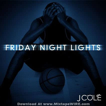 J Cole Friday Lights by J Cole Friday Lights Official Mixtape Mixtape