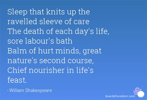 sleep that knits up the ravelled sleeve of care sleep that knits up the ravelled sleeve of care the