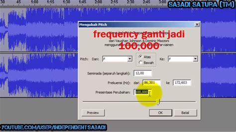 cara membuat video tutorial dengan suara cara membuat mp3 lagu menjadi chipmunk dengan audacity