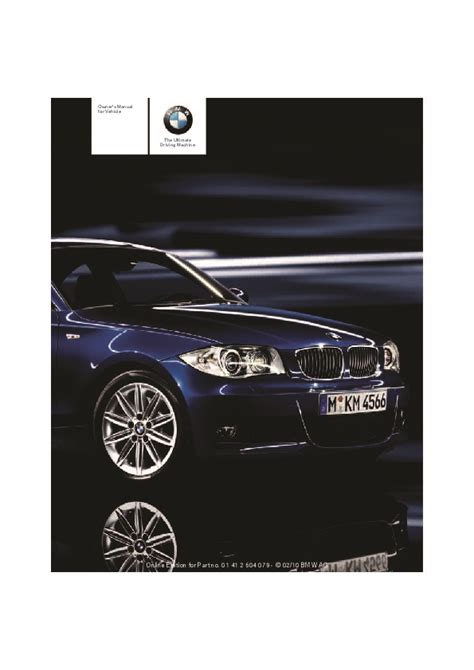 automotive repair manual 2011 bmw 1 series on board diagnostic system 2011 bmw 1 series 128i 135i e81 e82 e87 e88 coupe owners manual without i drive