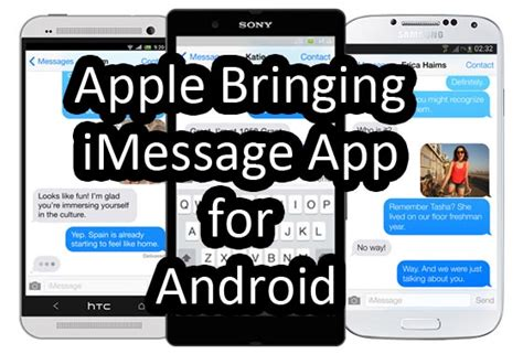 android version of imessage apple bringing imessage app for android computer era